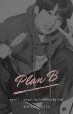 Plan B ✫ yoonkook ✓ by nisrocesta
