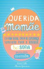Querida Mamãe by _AnnaJB_