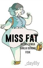 Miss Fat by _daylily