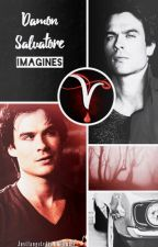 Damon Salvatore Imagines (Damon x Reader) by Justfangstvdto