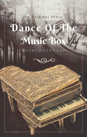 Dance Of The Music Box by ThatAyaPerson