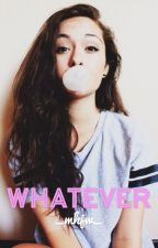 Whatever by _mhjw_