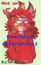 Nos unen nuestras diferencias  ~Tord X Lectora by Tu_gfa_es_Tom