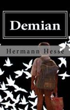 DEMIAN | Hermann Hesse by laberintodeilusion