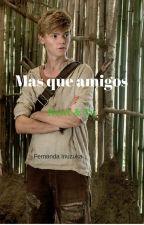 Mas que amigos- Newt & Tu by Fernanda140103