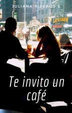 Te invito un café © by juliriveros2