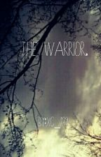 The warrior. by xc_132