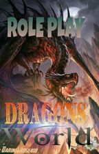 Dragons World (Roleplay) Abierto  by Darinelrose418