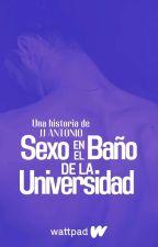 Sexo en el Baño de la Universidad (Gay) by jesuszdboy
