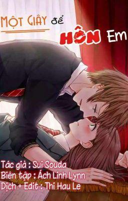 Một giây để hôn em [TRUYỆN TRANH]