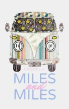 miles and miles by timeisnow