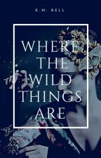 Where the Wild Things Are |Charlie Weasley| by PseudoNymphadora