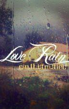 Love Rain. - One Shot. by CinthiaMalec