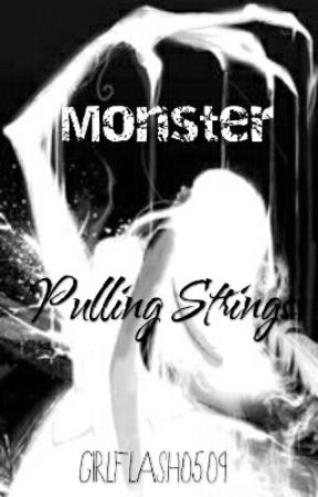 Monster Pulling Strings by girlflash0509