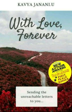With Love, Forever (#Wattys2017) by KavyaJanani94