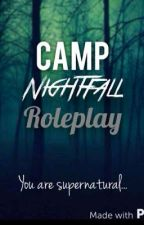 Camp Nightfall: Supernatural Camp Roleplay  by Always_Layla
