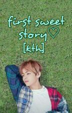 first sweet Story(kim taehyung nc) by real_anantaxx