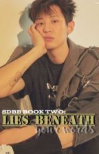 [ENGLISH] Secretly Dating Byun Baekhyun Book 2: Lies Beneath Your Words by afireselu
