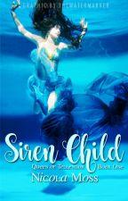 Siren Child by imaladythatswhy