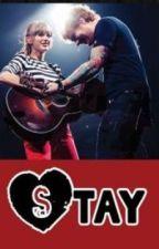 Stay by swiftie1369