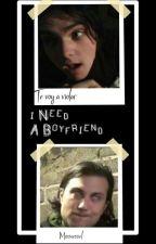 I Need A Boyfriend  >[Frerard]< by MissVessel