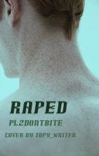 Raped (boyxboy) by plzdontbite