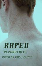 Raped (boyxboy) by plzdontbite