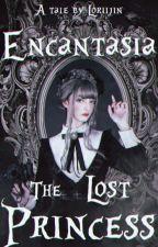Encantasia: The StoƦy Begins by starcandyarmy