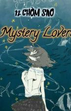 ( 12 Chòm Sao ) Mystery Lovers ( GE )  by Cancer-Capuchino