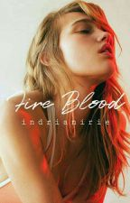 Fire Blood [Slow Update] by indrianirie