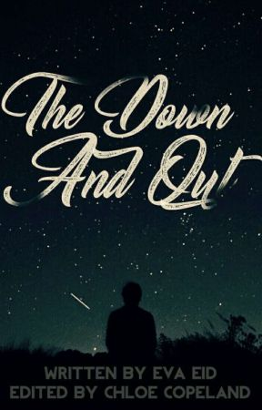 The down-and-out by EveEid94