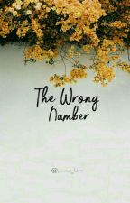 The Wrong Number by prerna_lamz