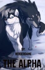 The Alpha by Nerderdame