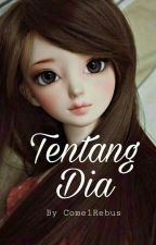 Tentang Dia (END) by comelrebus