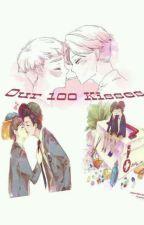 << Our 100 Kisses >> by Kazumi_Kadi