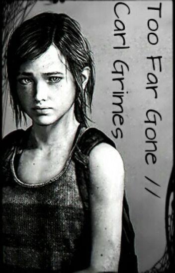 Too Far Gone // Carl Grimes