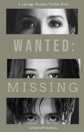Wanted: Missing by GirlBehindTheseStory