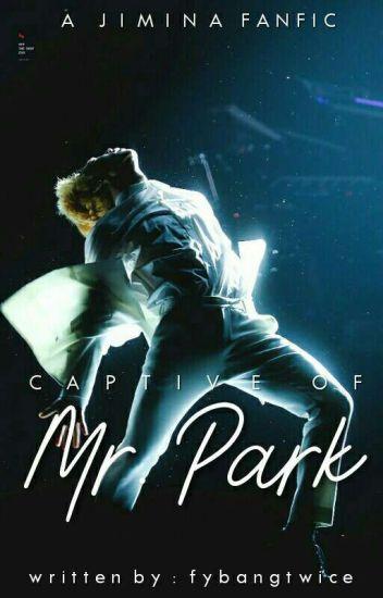 Captive of Mr. Park || p.jm x m.mn