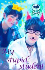 My Stupid Student ↭ m.yg × k.th [rewriting] by MinYamir