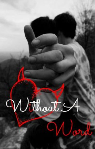 Without A Word (BoyXBoy) [ON HOLD]