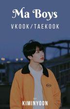 MA BOYS (VKOOK) Hiat by Kiminyoon