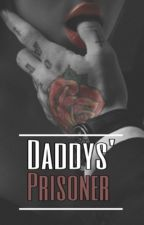 Daddy's Prisoner *pausiert* by typical-gurl123