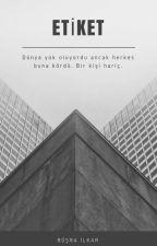 ETİKET by MissPersephone