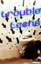 Troubled Teens by ColesKoalas97