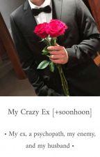 My Crazy Ex [+soonhoon] by BangBeghal