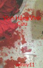 Vĩnh Hằng Vĩnh Cửu by winny11