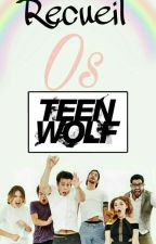 Receuil Os Teen Wolf  by Daniel_Sharman_2001