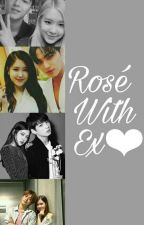 Rose With Ex❤ by Haru_12xx