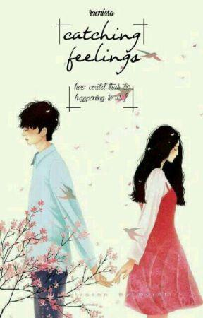 Catching Feelings by raenissa