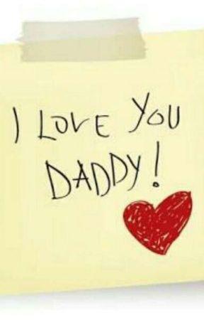 I Love You Daddy I Love You Daddy Part 4 Wattpad